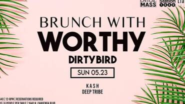 BRUNCH with Worthy